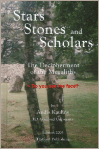 Stars Stones and Scholars: The Decipherment of the Megaliths